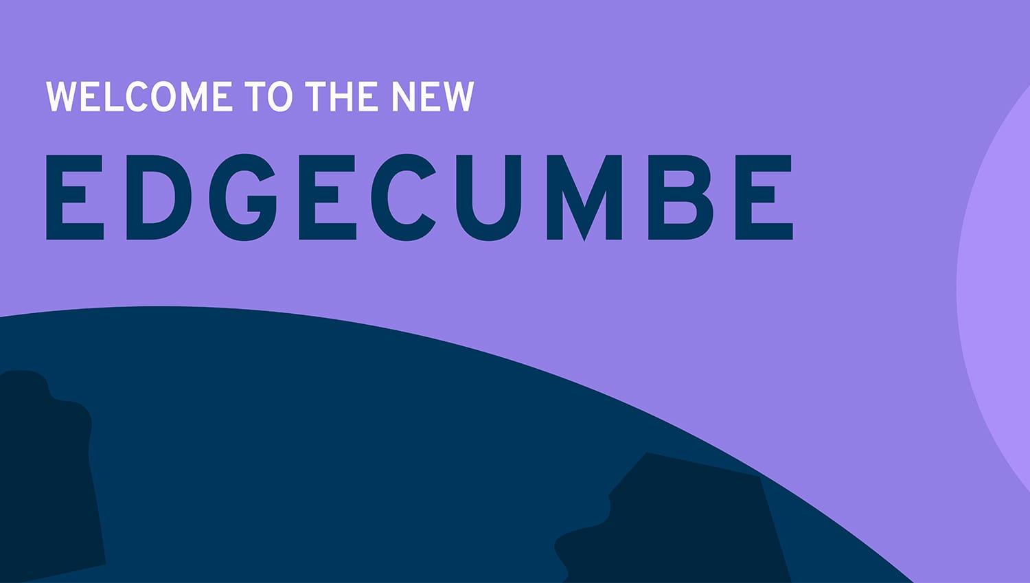Welcome to the new Edgecumbe
